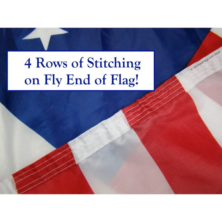 quad stitched on fly end of betsy ross 13 star patriotic american flag