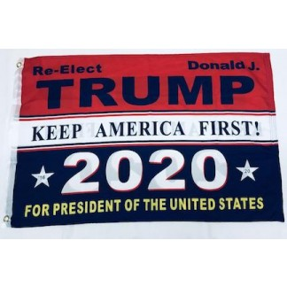 re-elect-donald-j-trump keep america first 2020 for President of the United States Flags for Sale