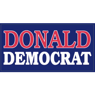 donald democrat bumper stickers for sale