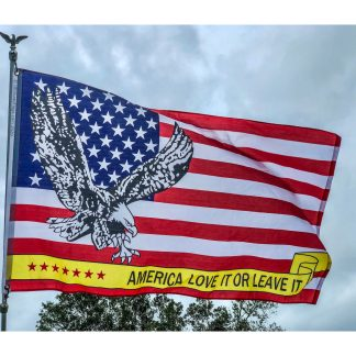 buy America Flag with Eagle Love it or Leave it Flags for sale