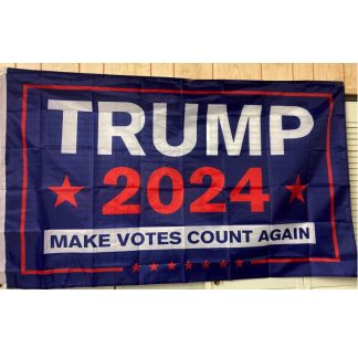Trump 2024 blue flag Make Votes Count Again with white outline on bottom flags